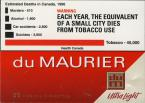 DU MAURIER Ultra Light 25 Virginia Cigarettes (Canadian warning, ENphoto09)